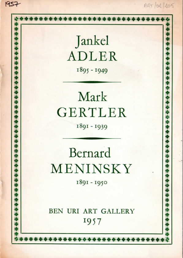 Jankel Adler 1895-1949, Mark Gertler 1891-1939,  Bernard Meninsky, 1891-1950